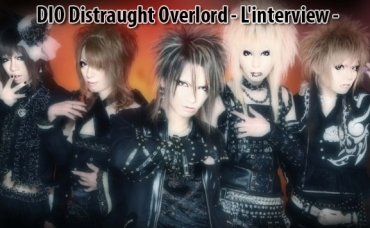 DIO Distraught Overlord - L'interview