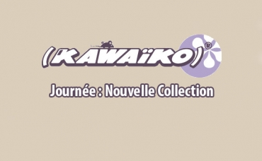 Kawaiko - Journée nouvelle collection