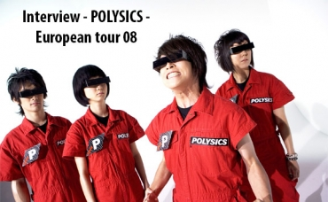 Interview Polysics - European Tour 08