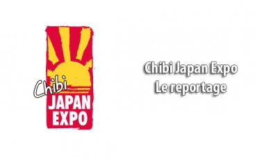 Chibi Japan Expo - Le reportage