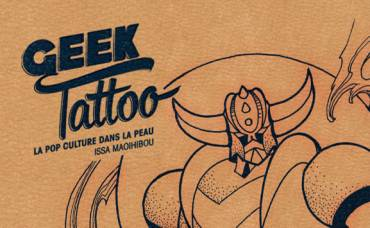 Geek Tattoo, la pop culture dans la peau.
