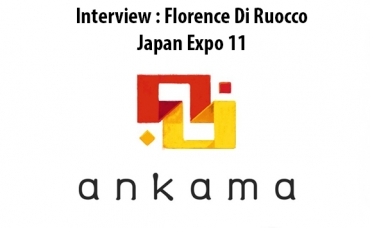 Interview Florence Di Ruocco - Japan Expo 11